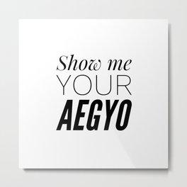 Show My Your Aegyo Metal Print