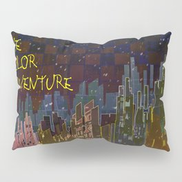 The Color Adventure in The Mistic Areas Pillow Sham