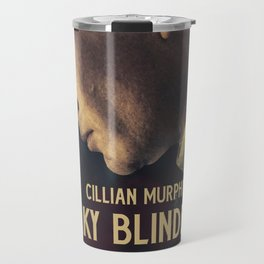 Peaky Blinders, Cillian Murphy, Thomas Shelby, BBC Tv series, gangster family Travel Mug
