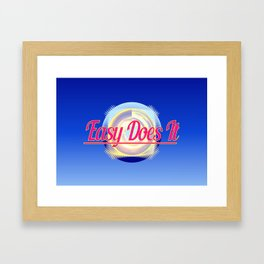 EASY DOES IT logo style Framed Art Print