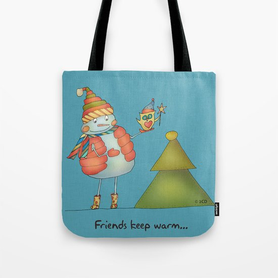 Friends keep warm Tote Bag