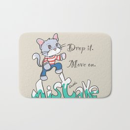 Drop it. Move on. Bath Mat