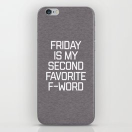 Favorite F-Word Funny Quote iPhone Skin