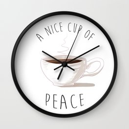 Coffee is Peace Wall Clock