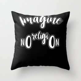 Imagine No Religion - Gift Throw Pillow