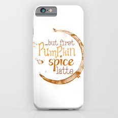 But First Pumpkin Spice Latte - Coffee Ring iPhone 6s Slim Case