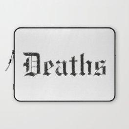 Deaths Muertes смертей Todesfälle Morts Laptop Sleeve