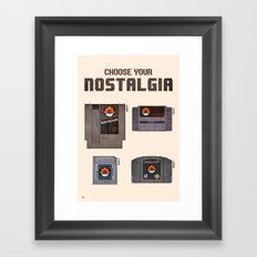 Choose Your Nostalgia Framed Art Print