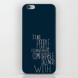Comfortable Silence iPhone Skin
