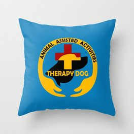 Animal Assisted Activities  - THERAPY DOG logo Throw Pillow