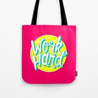 work hard Tote Bags featuring Work Hard by Chelsea Herrick