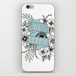 No Drama iPhone Skin