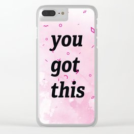 you got this Clear iPhone Case