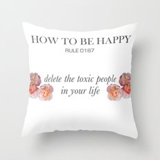 Rules of happiness Throw Pillow