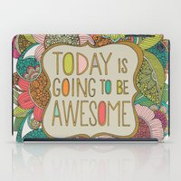 valentina iPad Cases featuring Today is going to be awesome by Valentina Harper