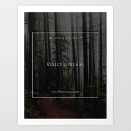 Recovery Tip #9 Art Print
