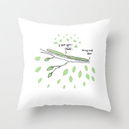 Wrong end dear Throw Pillow