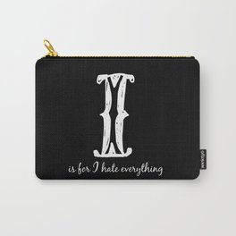 In Black - I is for... Carry-All Pouch