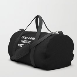 The Sarcastic Person Duffle Bag