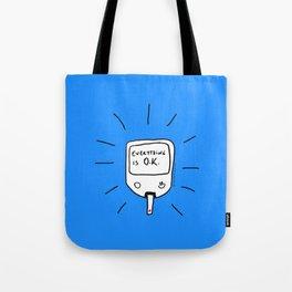 Diabetes: Everything is O.K. Diabetes Tote Bag