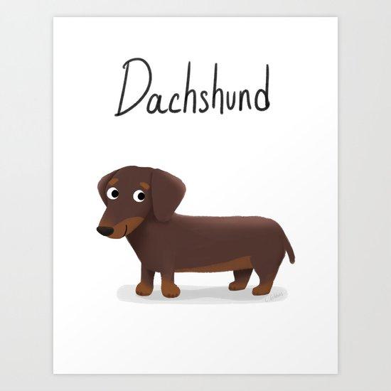 Dachshund - Cute Dog Series Art Print