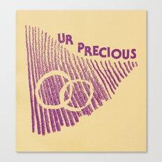 ur precious Canvas Print
