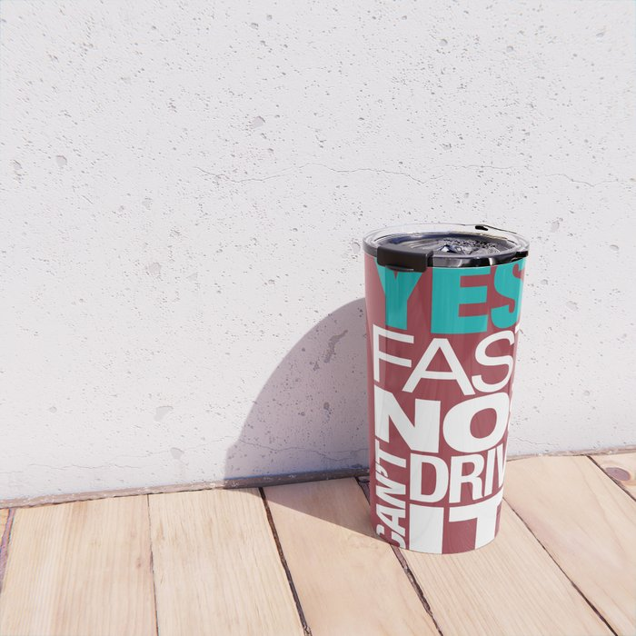 Yes it's fast No you can't drive it v2 HQvector Travel Mug