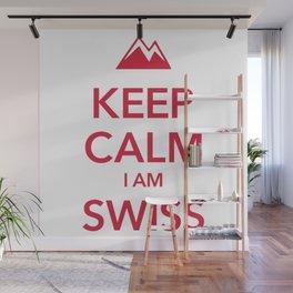 KEEP CALM I AM SWISS Wall Mural
