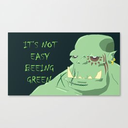 It's Not Easy Beeing Green Canvas Print