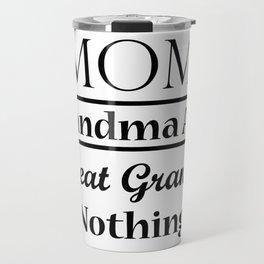 Grandma For Women Funny - Best Great Grandma Gifts Travel Mug
