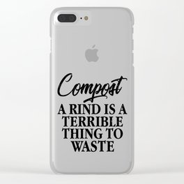 Compost. A Rind Is A Terrible Thing to Waste Eco Clear iPhone Case