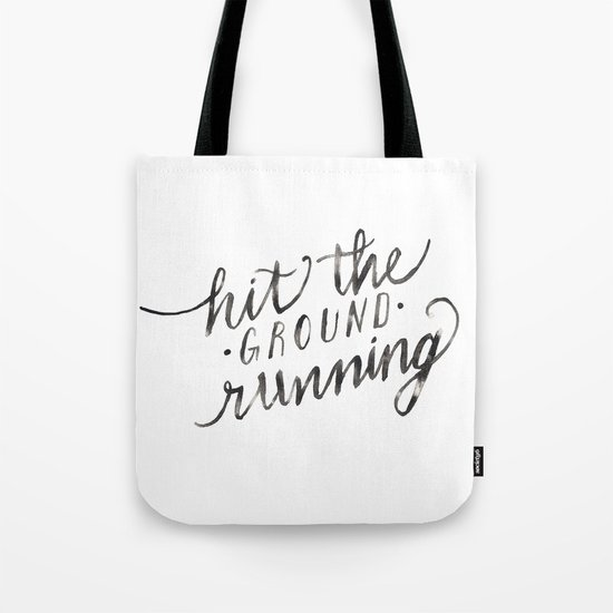 Hit the Ground Running Tote Bag