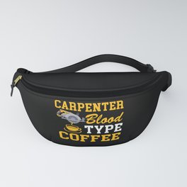Carpenter Loves Coffee Fanny Pack
