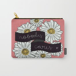 nobody cares Carry-All Pouch