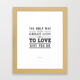 Great Work Quote Framed Art Print