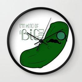 I'm Kind of a Big Dill Wall Clock