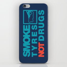 SMOKE TYRES NOT DRUGS v2 HQvector iPhone Skin