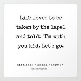 38    | 200210 | Elizabeth Barrett Browning Quotes Art Print