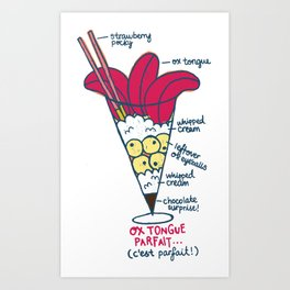 Ox Tongue Parfait Art Print