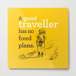 A good Traveller Metal Print