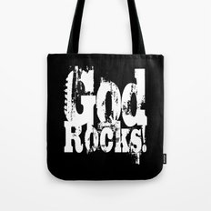 God Rocks in distressed times! Tote Bag