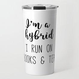 I am a Hybrid Travel Mug