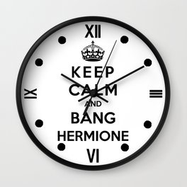 Keep Calm And Bang Hermione Wall Clock