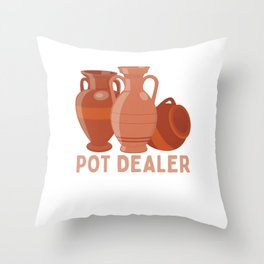 Pot Dealer Throw Pillow