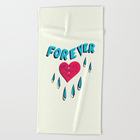 Forever HeartBroken Beach Towel