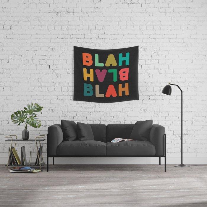 Blah Blah Blah Wall Tapestry