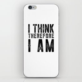 I think therefore I am - on white iPhone Skin