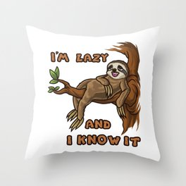 I'm Lazy And I Know It | Sloth Sleeping Animal Throw Pillow