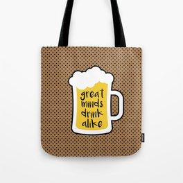 Beer - Great Minds Tote Bag