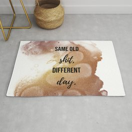 Same old shit, different day - Movie quote collection Rug